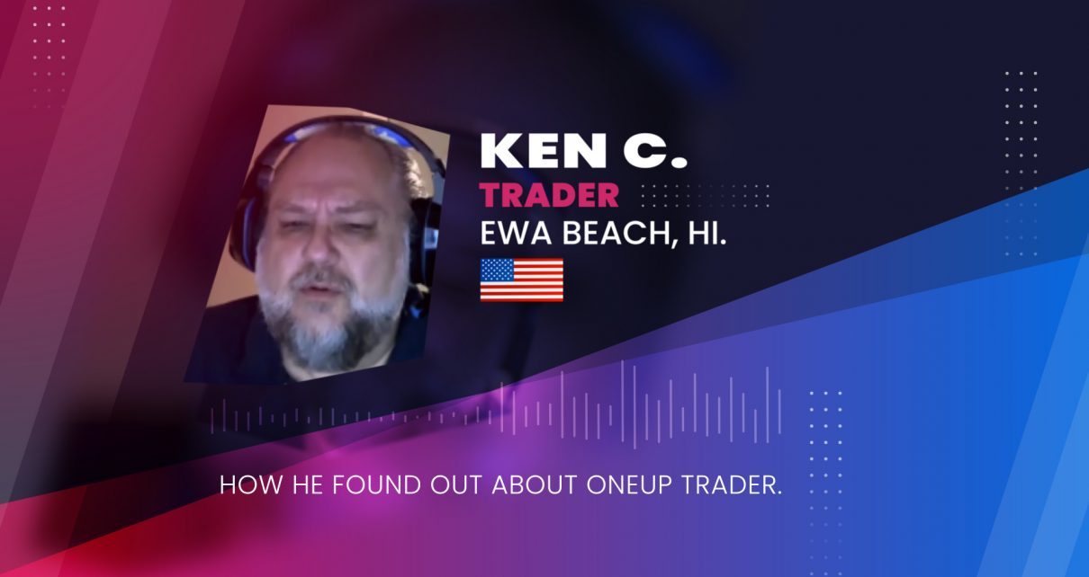 Ken C Interview on why OneUp is preferred to Topstep